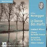 Honegger - La Danse des Morts / Milhaud - L'Homme et son Désir op.48...
