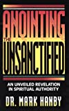 img - for Anointing the Unsanctified book / textbook / text book