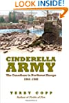 Cinderella Army: The Canadians in Nor...