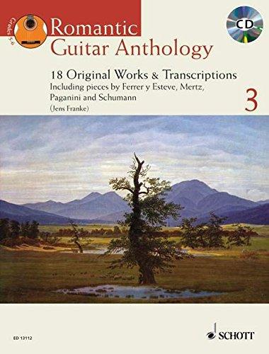 Romantic Guitar Anthology 3: 18 Original Works and Transcriptions