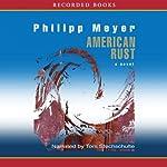 American Rust | Philipp Meyer