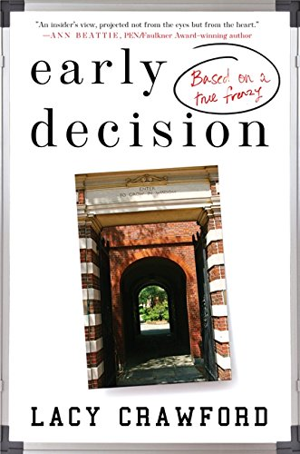 Early Decision: Based on a True Frenzy PDF
