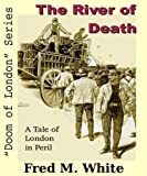 img - for The River of Death: A Tale of London In Peril (Doom of London) book / textbook / text book