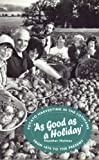 Amazon / Tuckwell Press Ltd: As Good as a Holiday Potato Harvesting in the Lothians from 1870 to the Present (Heather Holmes)