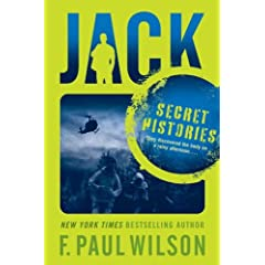 Jack: Secret Histories (Repairman Jack Novels)