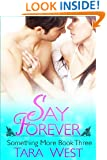 Say Forever (Something More Series Book 3)