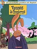 """Afficher """"Les Formidables aventures de Lapinot n° 5 Vacances de printemps"""""""