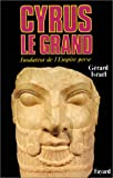 img - for Cyrus le Grand: Fondateur de l'Empire perse (French Edition) book / textbook / text book