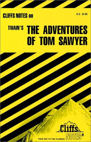 The Adventures of Tom Sawyer (Cliffs notes)