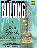The Building: A Graphic Novel About the Life and Death of a CityBuilding