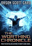 From the award-winning, bestselling author of Ender's Game comes… The Worthing Chronicle! If you would be a God, you must pay the price. Jason Worthing was a telepath, and the best of the ark captains sent to conquer and seed humankind anew o...