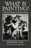 "What Is Painting?: ""Winslow Homer"" and Other Essays (Classical America Series in Art and Architecture)"