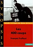 400 Coups (French Edition) (2091909661) by Truffaut, Francois