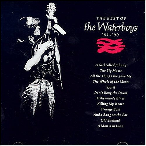 Waterboys - The Best of the Waterboys 1981-1990 - Zortam Music