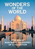 Wonders of the World: 100 Great Man-Made Treasures of Civilization (1586637517) by Cavendish, Richard
