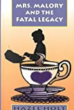 Mrs. Malory and the Fatal Legacy: A Shelia Malory Mystery (0786228407) by Holt, Hazel