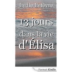 13 Jours dans la Vie d'Elisa