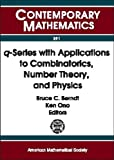 img - for Q-Series With Applications to Combinatorics, Number Theory, and Physics: A Conference on Q-Series With Applications to Combinatorics, Number Theory, ... of Illinois (Contemporary Mathematics) book / textbook / text book