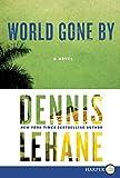 World Gone By LP: A Novel (Joe Coughlin Series)