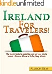 Ireland: For Travelers!: The Tourist...