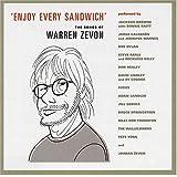 Enjoy Every Sandwich: Songs of Warren Zevon ~ Enjoy Every Sandwich:...