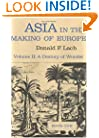 Asia in the Making of Europe, Volume II: A Century of Wonder. Book 1: The Visual Arts (Century of Wonder Bk. 1)
