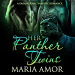 Her Panther Twins | Maria Amor