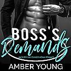 Boss's Demands: Club Zero, Book 1 Hörbuch von Amber Young Gesprochen von: Miranda Cage
