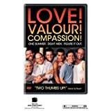 Love! Valour! Compassion! ~ Jason Alexander
