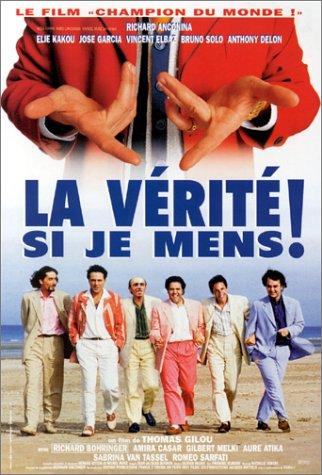 La Verite si je mens / Would I Lie to You? / Разве я могу тебя обмануть ( Рецепт от бедности) (1997)