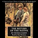 The Return of the Native (       UNABRIDGED) by Thomas Hardy Narrated by Jill Masters