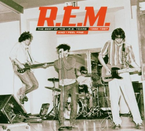 R.E.M. - And I Feel Fine... The Best Of The IRS Years [1982-1987] - Zortam Music