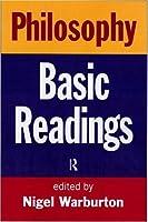 Philosophy Basic Readings by Warburton