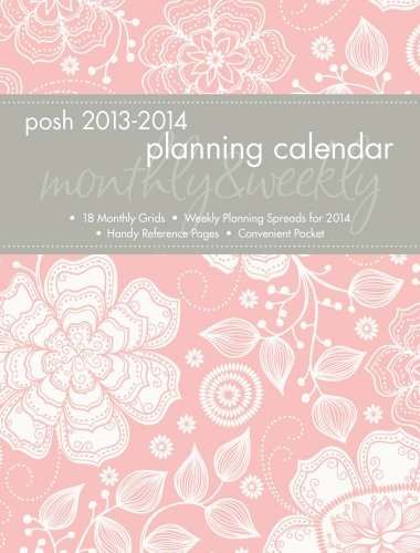 Posh: Blush Floral 2014 Monthly/Weekly Planning Calendar