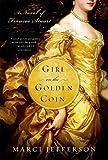 Girl on the Golden Coin: A Novel of Frances Stuart