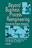img - for Beyond Business Process Reengineering: Towards the Holonic Enterprise book / textbook / text book