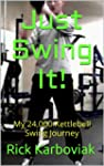 Just Swing It! (English Edition)