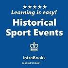 Historical Sport Events Hörbuch von  IntroBooks Gesprochen von: Andrea Giordani