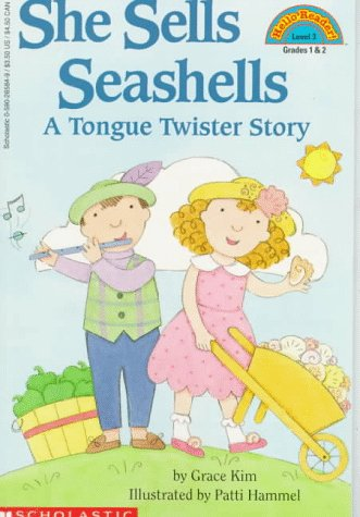 She Sells Seashells: A Tongue Twister Story (Hello Reader!, Level 3), Grace Kim