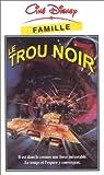 echange, troc Le Trou noir [VHS]