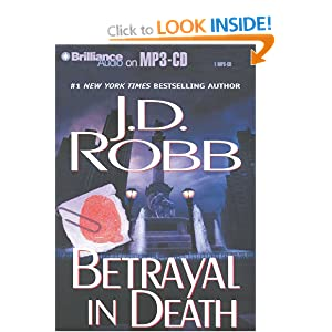Betrayal in Death: In Death, Book 12 J. D. Robb and Susan Ericksen
