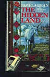 The Hidden Land (The Secret Country Trilogy, Vol. 2) (0441329098) by Pamela Dean