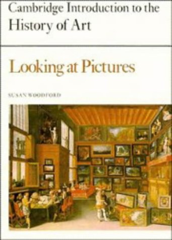 Looking at Pictures (Cambridge Introduction to the History of Art)