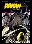 Rahan, fils des �ges farouches. L'Int...