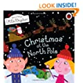 Ben & Holly's Little Kingdom: Christmas at the North Pole