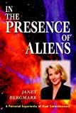 Janet Bergmark In the Presence of Aliens: A Personal Experience of Dual Consciousness