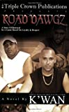 Road Dawgz (Triple Crown Publications Presents)