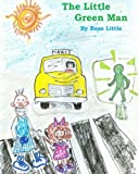 img - for The Little Green Man (Grandpa Mac Stories) (Volume 1) book / textbook / text book