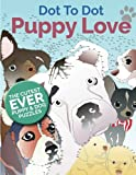 img - for Puppy Love Dot To Dot: The Cutest Ever Puppy & Dog Dot To Dot Puzzle Book book / textbook / text book