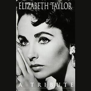 Elizabeth Taylor: A Tribute | [Geoffrey Giuliano]